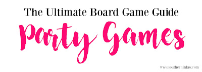 The Ultimate Board Game Guide - The Best Party Games to Buy