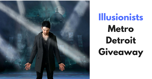 Illusionists Metro Detroit Giveaway, Metro Detroit, live, broadway, tricks, magic, theatre, circus, fantasy,