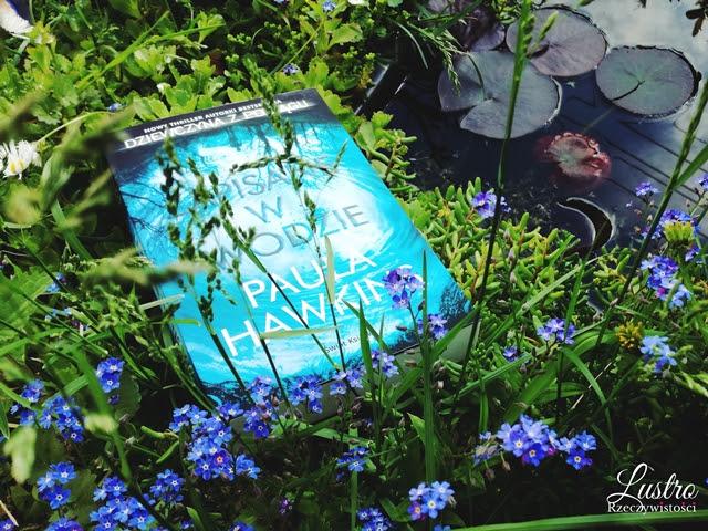 Paula Hawkins, nowa książka Pauli Hawkind, lepsza niż Dziewczyna z pociągu, thriller