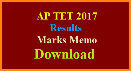 AP TET 2017 Results Marks Memo Score Card Download @aptet.apcfss.in