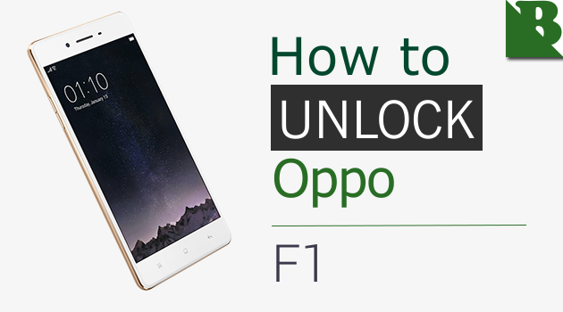 How To Unlock Bootloader Oppo F1