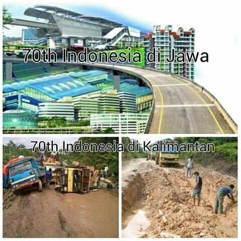 Perbedaan 70 Tahun Indonesia Merdeka, Jawa dengan Kalimantan
