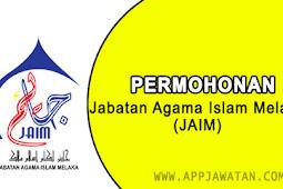 Jawatan Kosong di Jabatan Agama Islam Melaka (JAIM) - 19 November 2018