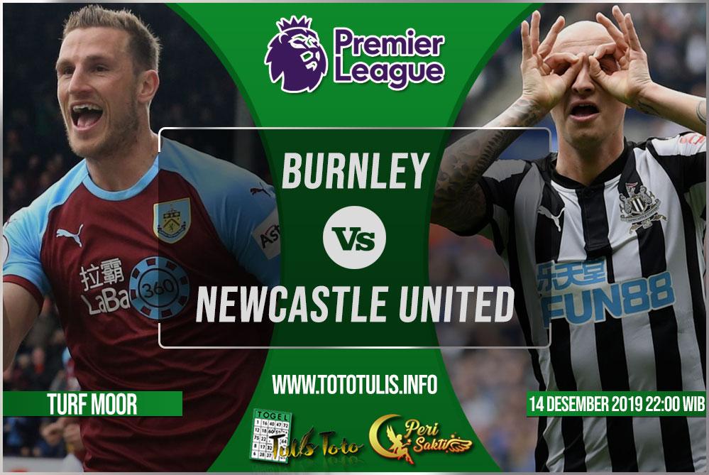 Prediksi Burnley vs Newcastle United 14 Desember 2019