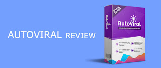 autoviral review and bonus