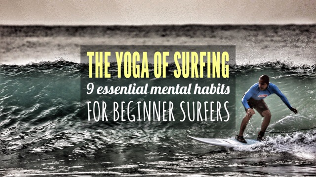 The Yoga of Surfing