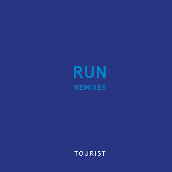 Tourist - Run (Remixes) - Single Cover
