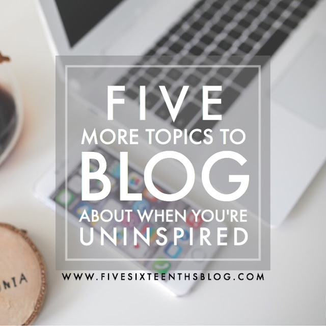 blog topics when you're uninspired