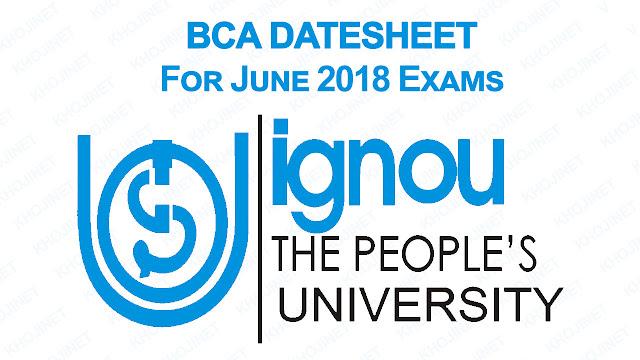 IGNOU BCA Datesheet For June 2018 Term End Exams