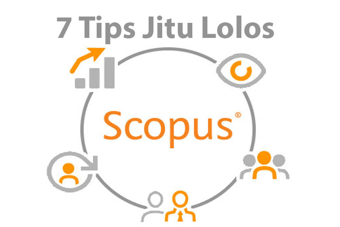 7 Tips Jitu Lolos Jurnal Scopus