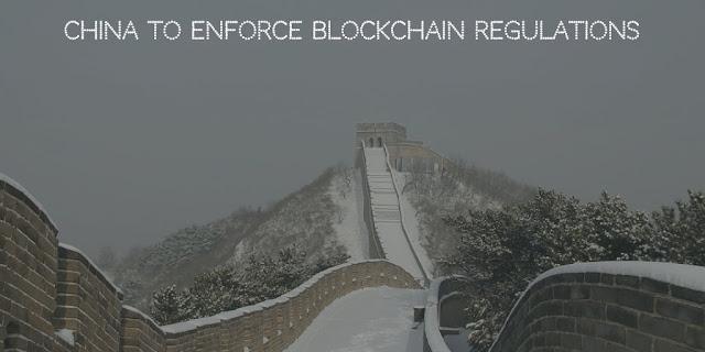 China to Enforce Blockchain Regulations