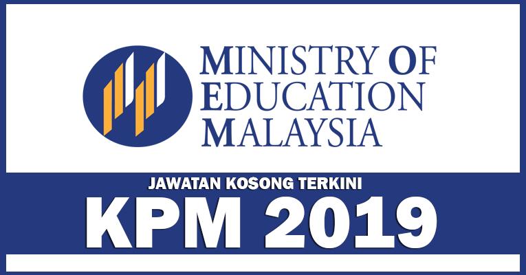 Jawatan Kosong di Kementerian Pendidikan Malaysia 2019
