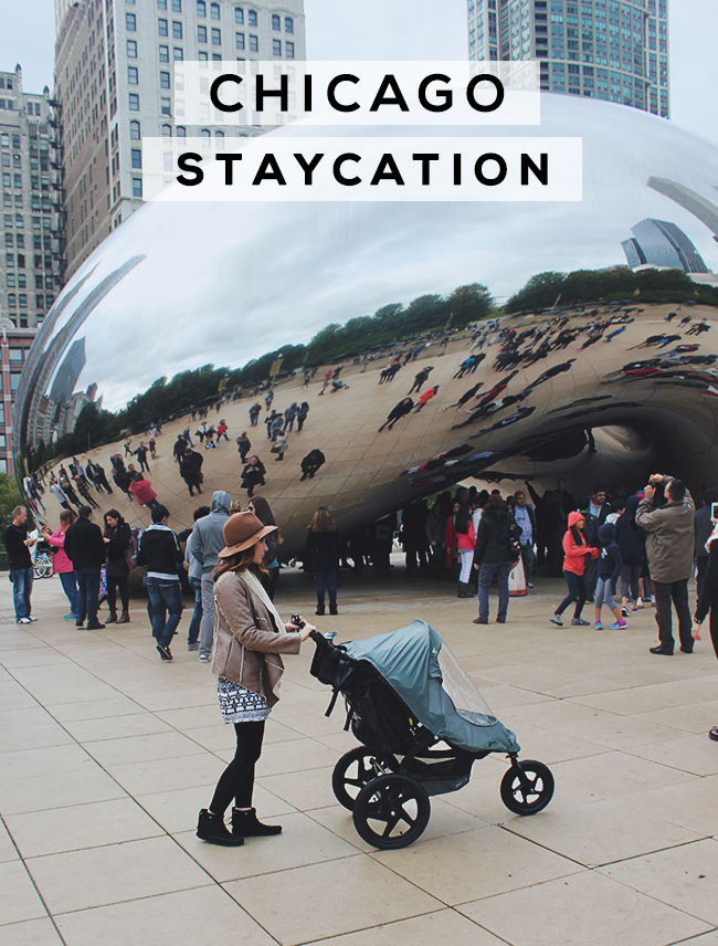 Our Downtown Chicago Staycation // Bubby and Bean