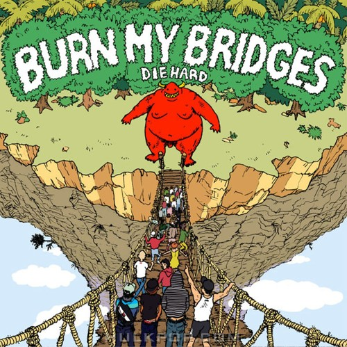 Burn My Bridges – Die Hard – EP