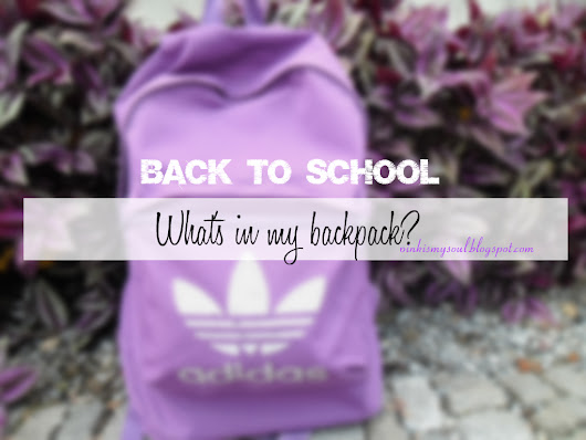 #BackToSchool2016: What's in my backpack?