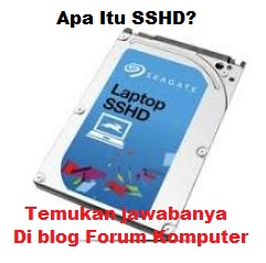 Pengertian SSHD Serta Fungsinya