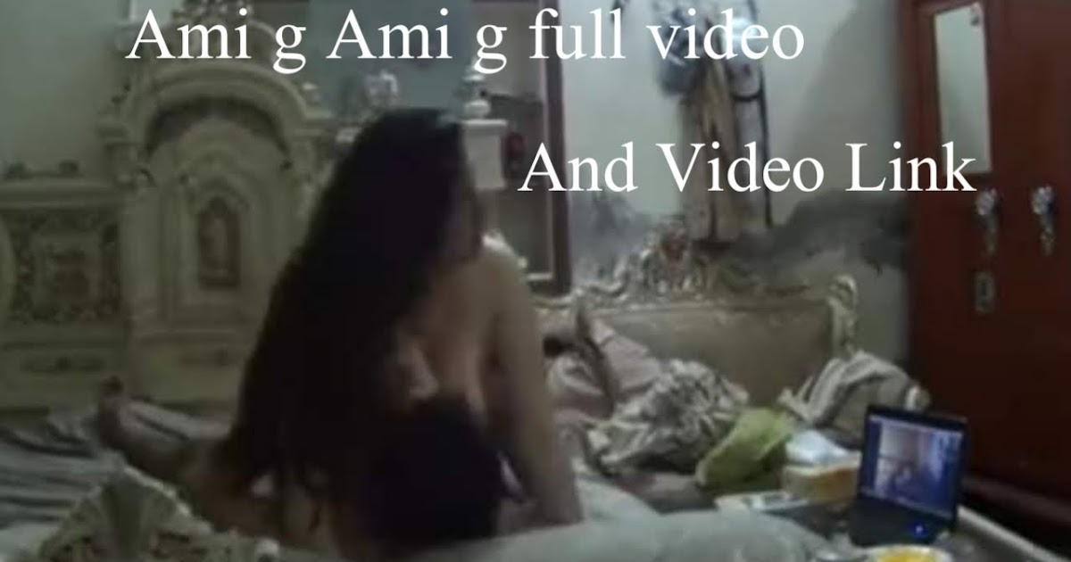 ami g full video link