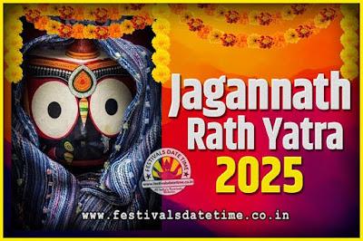 2025 Jagannath Rath Yatra Pooja Date and Time, 2025 Puri Ratha Yatra Calendar