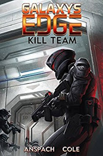 Nick Cole - Kill Team: Galaxy's Edge Book III
