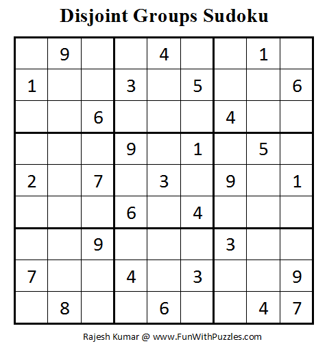 Disjoint Groups Sudoku (Fun With Sudoku #13)