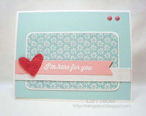 I'm Here for You-designed by Lori Tecler-stamps from My Favorite Things