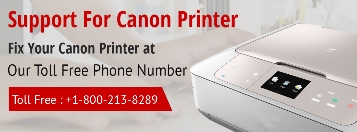 1800-213-8289 Canon Printer Support Phone Number: How to