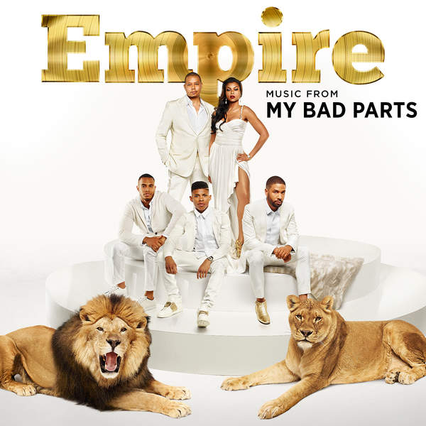 """Empire Cast - Empire: Music from """"My Bad Parts"""" - EP Cover"""