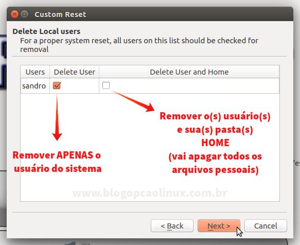 Escolha se deseja remover apenas o usuário ou remover também a pasta HOME do mesmo.