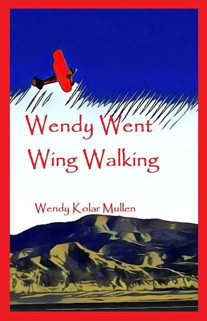 Wendy Kolar Mullen Wing Walking Mason Wing Walking Wendy Went Wing Walking on Amazon