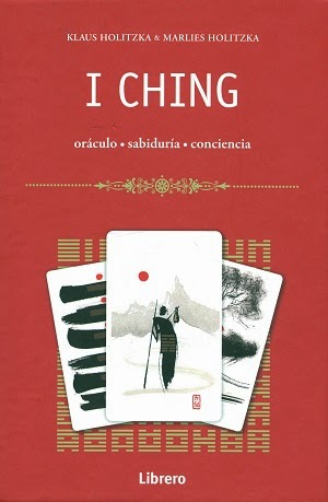 I CHING ORÁCULO, SABIDURÍA, CONCIENCIA