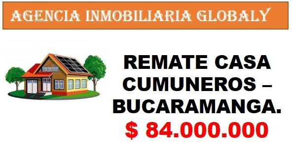 REMATE CASA EN COMUNEROS BUCARAMANGA