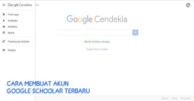 Cara Membuat Akun Google Scholar (Cendekia) Gratis