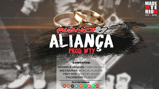 """Plano B lança a faixa """"Aliança"""", 1ª Single do seu segundo disco"""