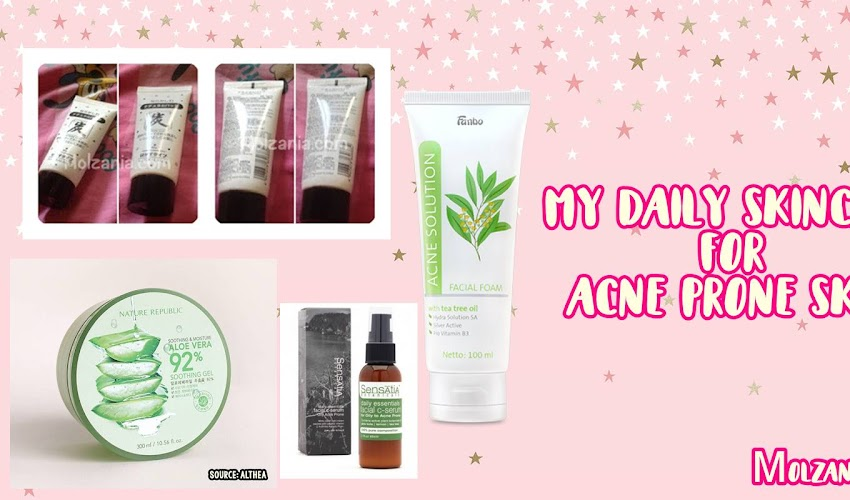 My Acne-Prone Daily Skincare