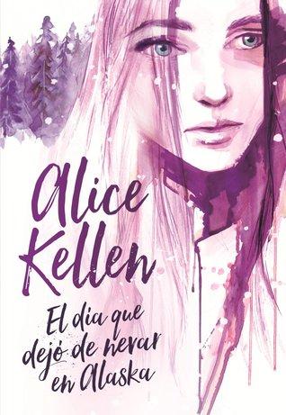 El día que dejó de nevar en Alaska cover book