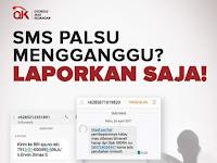 Laporkan SMS Palsu Penipuan Yang Mengganggu ke Otoritas Jasa Keuangan (OJK)