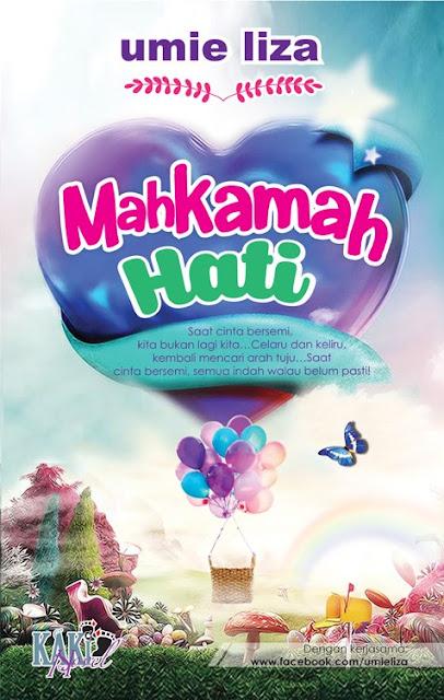 Novel Mahkamah Hati & Novel The Ek - Novel Terbaru Di Kaki Novel (Kombo Mac)