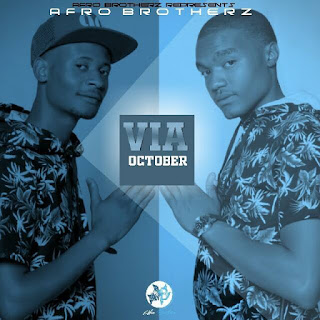 Afro Brotherz – Via October