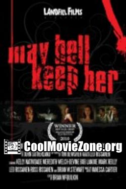 May Hell Keep Her (2009)