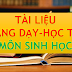TÀI LIỆU MÔN SINH HỌC THCS-THPT (TÀI LIỆU SINH HỌC LỚP 6-7-8-9-10-11-12)
