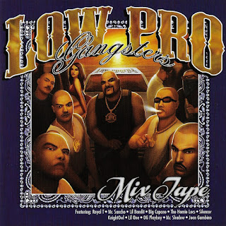Various Artists - Low Pro Gangsters Mix Tape (2010)