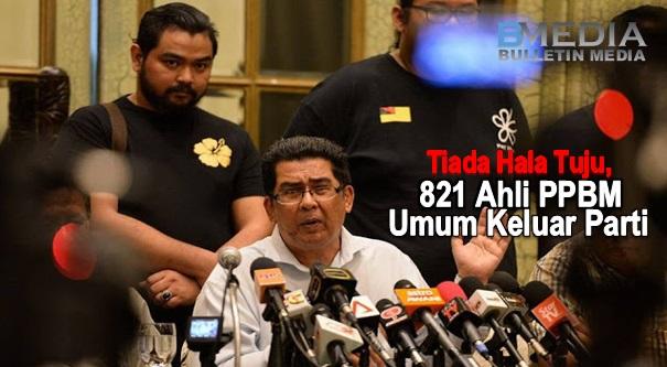 Tiada Hala Tuju, 821 Ahli Parti Pribumi Bersatu Malaysia (PPBM) Umum Keluar Parti