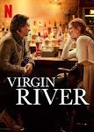 Dòng Sông Trinh Nữ Phần 1 - Virgin River Season 1