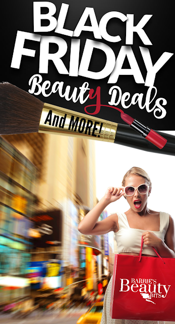 BLACK FRIDAY BEAUTY DEALS & MORE, By Barbies Beauty Bits