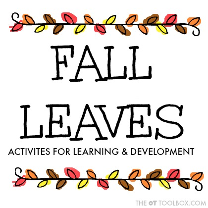 Use these fall leaves activities to help kids learn and develop skills like fine motor skills, gross motor skills, scissor skills, handwriting, and more using leaves.
