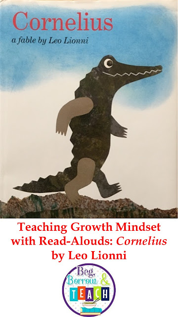 "Teaching Growth Mindset with read-alouds: ""Cornelius"" by Leo Lionni."