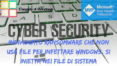 Cyber%2Bsecurity - Individuato nuovo ransomware che infetta i sistemi Windows senza l'uso di file ma iniettandosi  in un processo di sistema