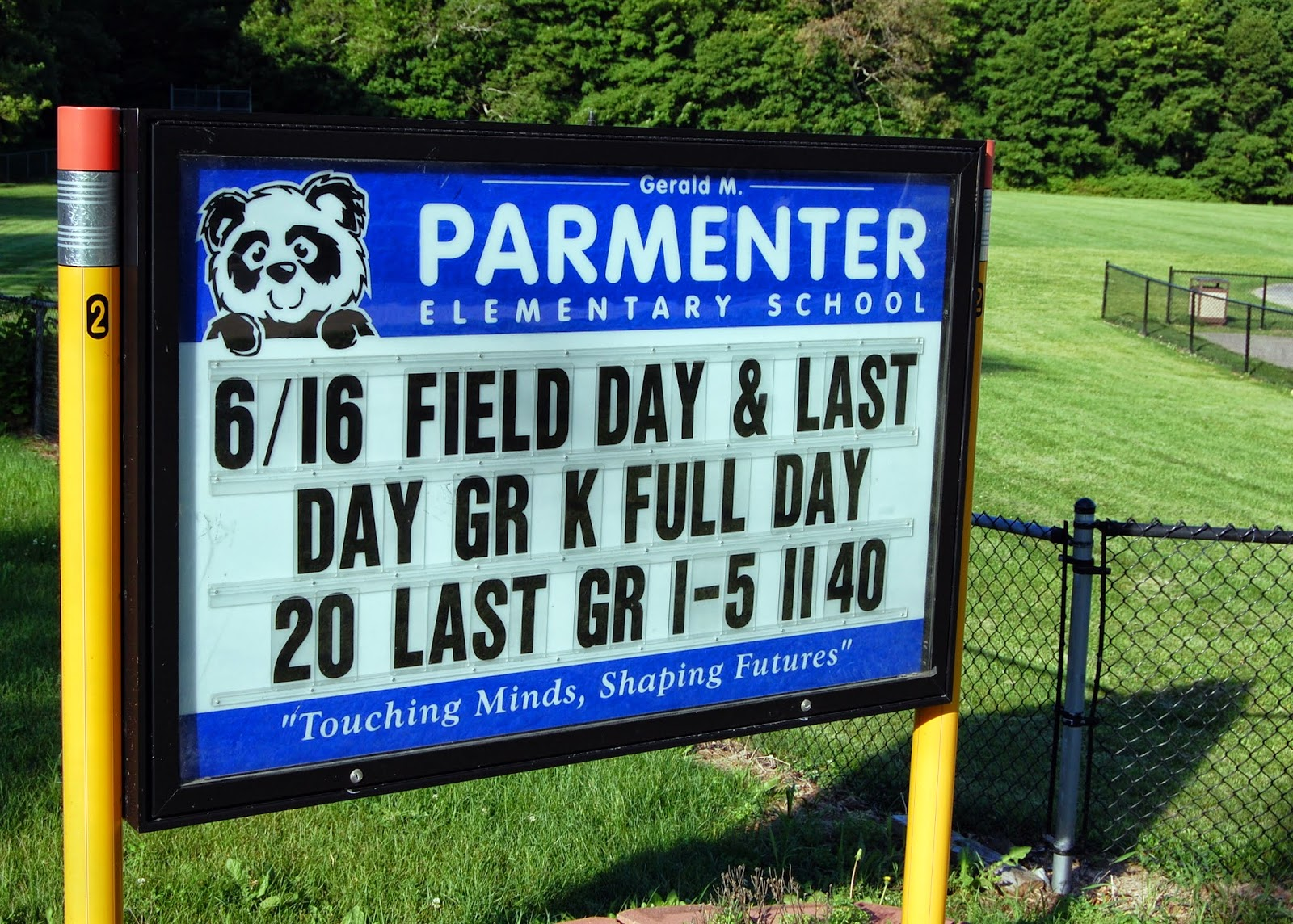 Parmenter sign with end of school schedule