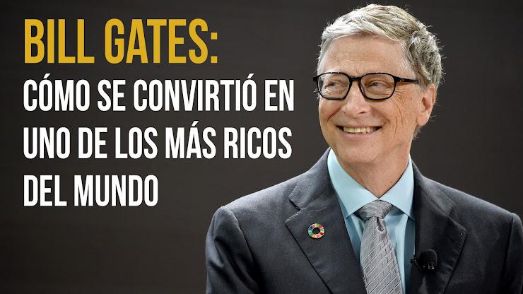 Cómo se hizo multimillonario Bill Gates
