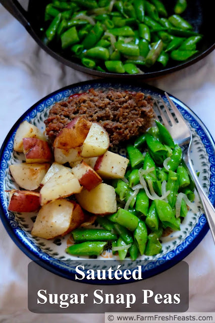 a title image of quick and crispy sugar snap peas served with roasted potatoes and meatloaf